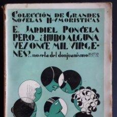 Libros antiguos: PERO.. ¿HUBO ALGUNA VEZ ONCE MIL VIRGENES? ENRIQUE JARDIEL PONCELA, 1930. 1ª EDICIÓN.. Lote 161580526