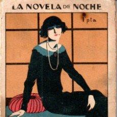 Libros antiguos: VIDAL Y PLANAS : NOCHE DE SAN JUAN (NOVELA DE LA NOCHE, 1925). Lote 163430370
