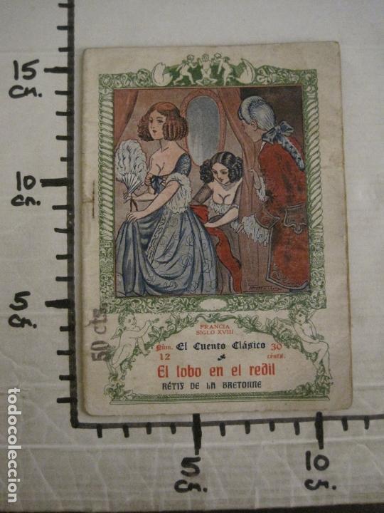 Libros antiguos: EL CUENTO CLASICO-NOVELA EROTICA-EL LOBO EN REDIL-NUM·12-VER FOTOS-(V-17.081) - Foto 7 - 165383938