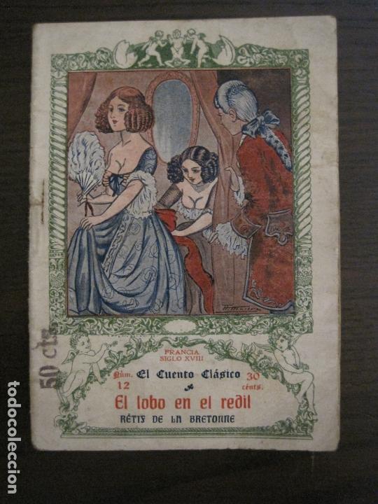 EL CUENTO CLASICO-NOVELA EROTICA-EL LOBO EN REDIL-NUM·12-VER FOTOS-(V-17.081) (Libros antiguos (hasta 1936), raros y curiosos - Literatura - Narrativa - Erótica)