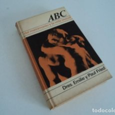 Libros antiguos: LIBRO ANTIGUO EROTICO SEXUALIDAD ABC DEL MATRIMONIO Y LA VIDA SEXUAL POR EMILIE Y PAUL FRIED. Lote 170969317