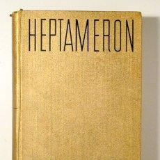 Libros antiguos: MARKÉTY D'ANGOULÊME, KRÁLOVNY NAVARSKÉ - TOYEN - HEPTAMERON - PRAHA 1932 - LIBRO EN CHECO. Lote 171298803