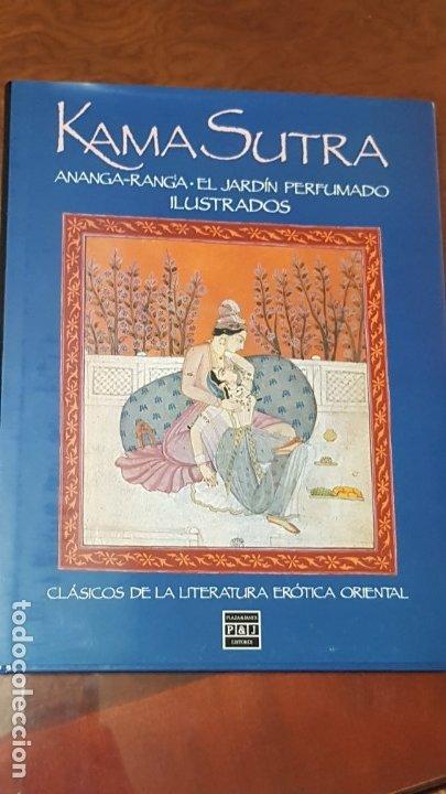 KAMA SUTRA (ANANGA-RANGA.EL JARDIN PERFUMADO ILUSTRADOS). CLÁSICOS DE LA LITERATURA ERÓTICA ORIENTAL (Libros antiguos (hasta 1936), raros y curiosos - Literatura - Narrativa - Erótica)
