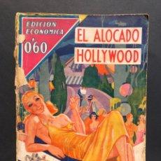 Libros antiguos: NOVELA EROTICA - EL ALOCADO HOLLYWOOD - HAYNES LUBOU. MI BIBLIOTECA - MOLINO 1934. Lote 175904997