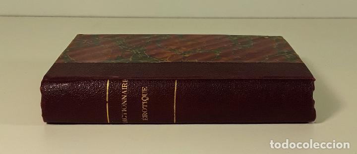 DICTIONNAIRE ÉROTIQUE NODERNE. EJEM. Nº 64. ALFRED DELVAU. IMP. NEUCHATEL. 1874. (Libros antiguos (hasta 1936), raros y curiosos - Literatura - Narrativa - Erótica)