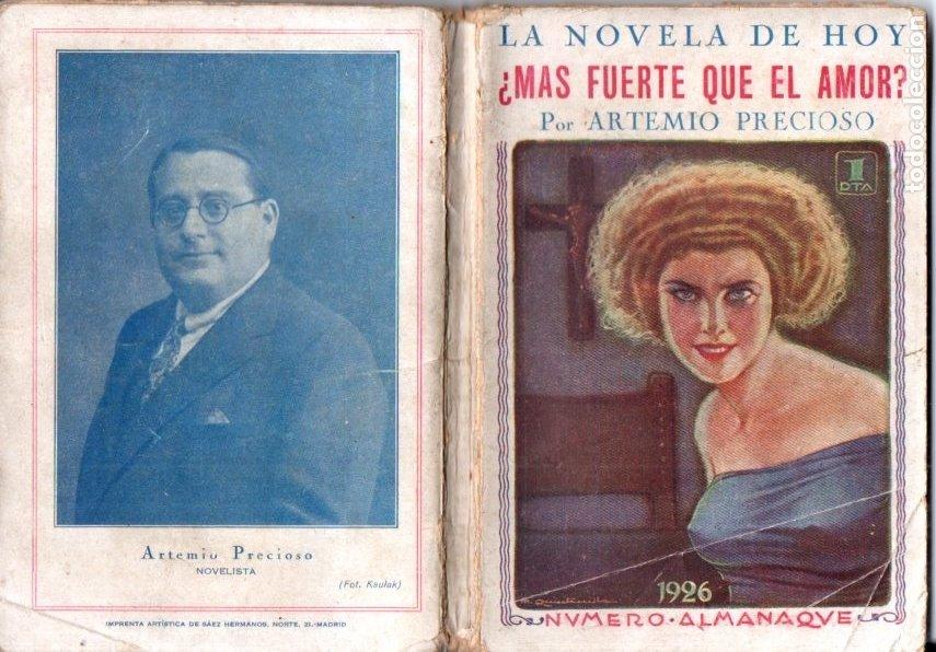 ARTEMIO PRECIOSO : MÁS FUERTE QUE EL AMOR (LA NOVELA DE HOY, 1926) (Libros antiguos (hasta 1936), raros y curiosos - Literatura - Narrativa - Erótica)