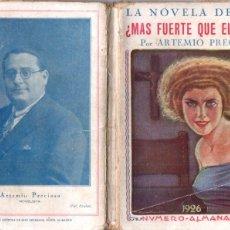 Libros antiguos: ARTEMIO PRECIOSO : MÁS FUERTE QUE EL AMOR (LA NOVELA DE HOY, 1926) . Lote 178257575