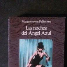 Libros antiguos: LAS NOCHES DEL ÁNGEL AZUL-MARGARETE VON FALKENSEE-(EDICIONES MARTÍNEZ ROCA-1990). Lote 178864973