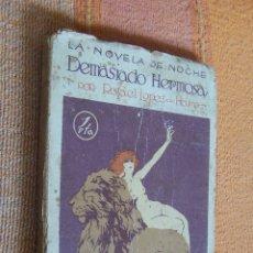 Libros antiguos: DEMASIADO HERMOSA. RAFAEL LÓPEZ DE HARO. LA NOVELA DE NOCHE. Nº 2. 15 DE ABRIL DE 1924.. Lote 178896876