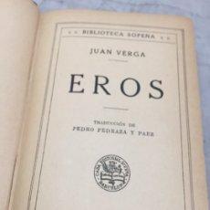 Libros antiguos: EROS JUAN VERGA. BIBLIOTECA SOPENA SIN FECHA EN TORNO 1920. Lote 179005850