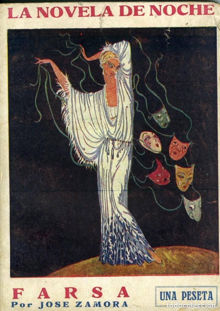 JOSÉ ZAMORA, FARSA, MADRID, LA NOVELA DE NOCHE Nº 57, 30 MAYO 1926 (Libros antiguos (hasta 1936), raros y curiosos - Literatura - Narrativa - Erótica)