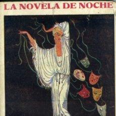 Libros antiguos: JOSÉ ZAMORA, FARSA, MADRID, LA NOVELA DE NOCHE Nº 57, 30 MAYO 1926 . Lote 179132638