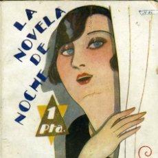 Libros antiguos: FÉLIX CUQUERELLA, POR UNOS OJOS AZULES, MADRID, LA NOVELA DE NOCHE Nº 56, 15-7-1926.. Lote 179133863