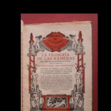 Libros antiguos: LA FILOSOFIA DE LAS RAMERAS. OBRA DIDÁCTICA QUE ESCRIBIERA UN FRANCÉS BAJO EL TITULO... . Lote 180166260