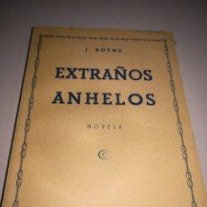 Libros antiguos: EXTRAÑOS ANHELOS. J. ROYMA REF. GAR 83. Lote 181080895