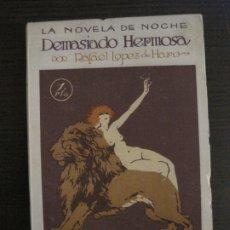 Libros antiguos: LA NOVELA DE NOCHE-NOVELA EROTICA-DEMASIADO HERMOSA-CON ILUSTRACIONES-VER FOTOS-(V-17.923). Lote 181423285