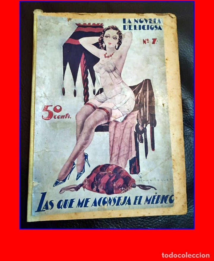 AÑO 1930: NOVELITA ERÓTICA ESPAÑOLA MUY ANTIGUA. (Libros antiguos (hasta 1936), raros y curiosos - Literatura - Narrativa - Erótica)