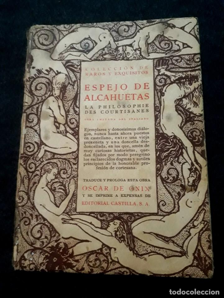 ESPEJO DE ALCAHUETAS. LA PHILOSOPHIE DES COURTISANES. ÓNIX. COLECCIÓN RAROS Y EXQUISITOS. 1920 (Libros antiguos (hasta 1936), raros y curiosos - Literatura - Narrativa - Erótica)