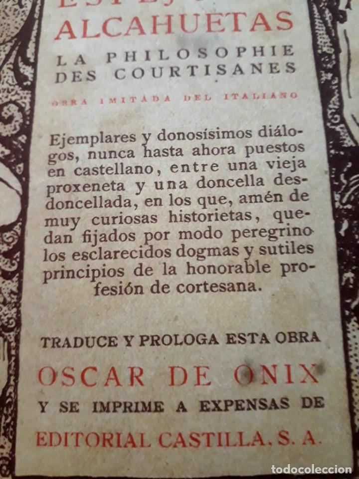 Libros antiguos: Espejo de alcahuetas. La philosophie des courtisanes. Ónix. Colección raros y exquisitos. 1920 - Foto 3 - 182551040