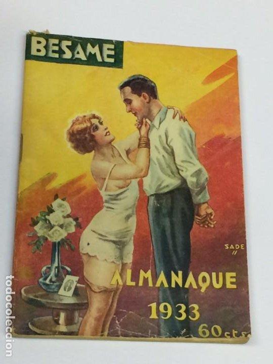 ALMANAQUE BÉSAME PARA EL AÑO 1933 - LITERATURA ERÓTICA MUY ILUSTRADO EDITORIAL CARCELLER (Libros antiguos (hasta 1936), raros y curiosos - Literatura - Narrativa - Erótica)