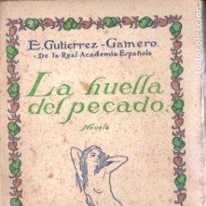 Libros antiguos: GUITÉRREZ GAMERO . LA HUELLA DEL PECADO (MUNDO LATINO, 1921). Lote 184710707