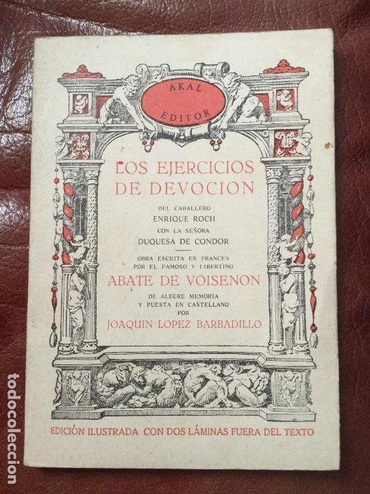 Libros antiguos: LIBRO LOS EJERCICIOS DE DEVOCIÓN de Akal Editores 1978 - Foto 4 - 186301215