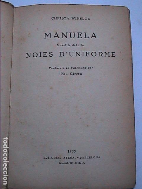 MANUELA. NOVEL·LA DEL FILM NOIES D'UNIFORME.1935. CHRISTA WINSLOE. PRIMER FILM DE TEMÁTICA LÉSBICA. (Libros antiguos (hasta 1936), raros y curiosos - Literatura - Narrativa - Erótica)