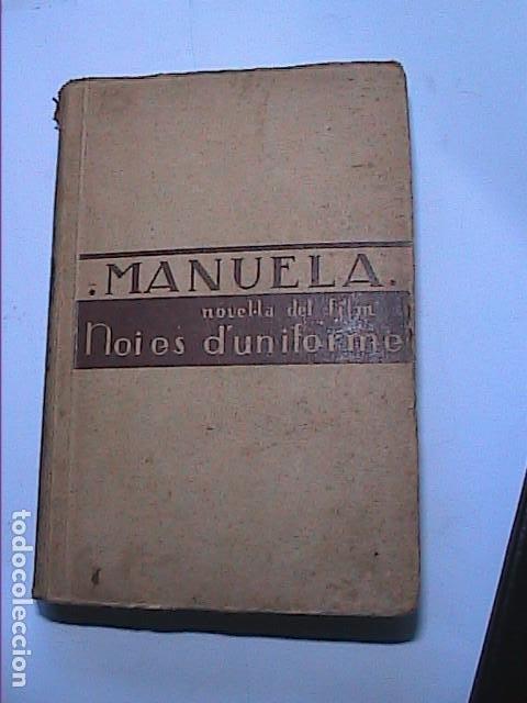 Libros antiguos: MANUELA. NOVEL·LA DEL FILM NOIES DUNIFORME.1935. CHRISTA WINSLOE. PRIMER FILM DE TEMÁTICA LÉSBICA. - Foto 2 - 191263076