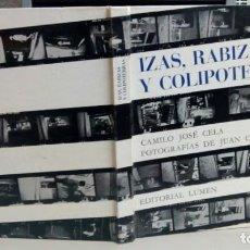 Libros antiguos: IZAS, RABIZAS Y COLIPOTERRAS, CAMILO JOSE CELA, FOTOGRAFIAS DE JUAN COLOM, LUMEN, L12078. Lote 204653818