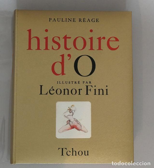 PAULINE RÉAGE LÉONOR FINI HISTOIRE D'O 1968 MUY ILUSTRADO EROTISMO LITERATURA ERÓTICA EDICIÓN NUMERA (Libros antiguos (hasta 1936), raros y curiosos - Literatura - Narrativa - Erótica)
