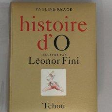 Libros antiguos: PAULINE RÉAGE LÉONOR FINI HISTOIRE D'O 1968 MUY ILUSTRADO EROTISMO LITERATURA ERÓTICA EDICIÓN NUMERA. Lote 195415905