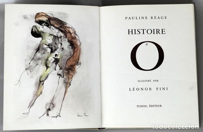 Libros antiguos: PAULINE RÉAGE LÉONOR FINI HISTOIRE DO 1968 muy ilustrado erotismo literatura erótica edición numera - Foto 5 - 195415905