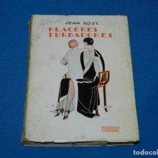 Libros antiguos: (MF) EROTICO - JEAN ROSY - PLACERES TURBADORES , COL. IMPERIO, NOVELAS DE AMOR AÑO I VOL.2. Lote 196777976