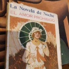 Libros antiguos: EL AMOR PROHIBIDO / ÁLVARO RETAMA COMO NUEVO. PRIMERA EDICIÓN 1925. Lote 109857591