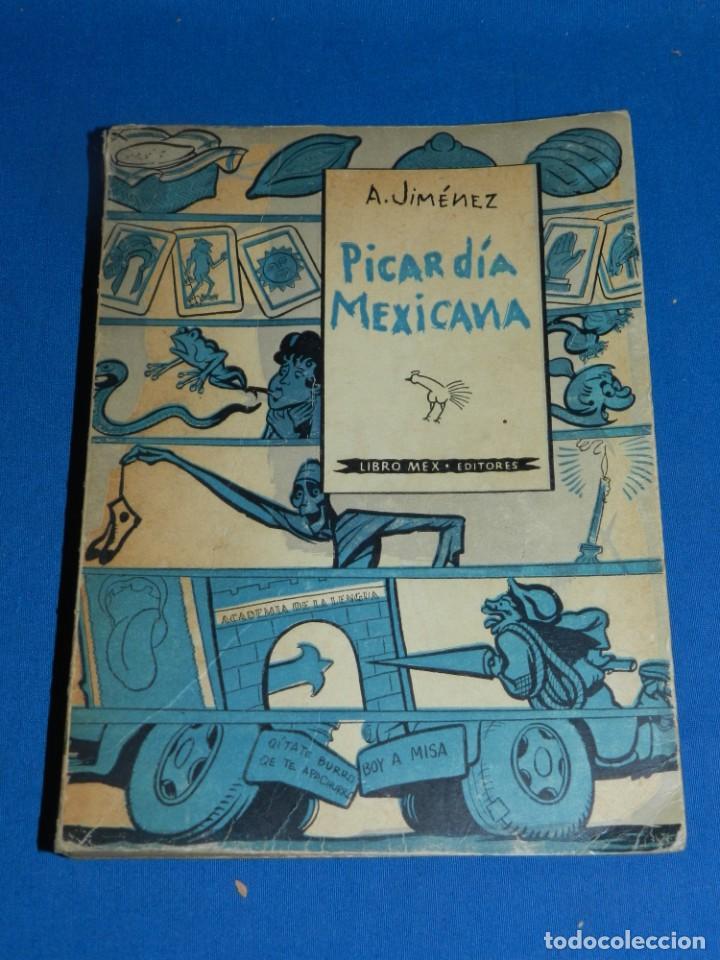 (MLIT) A JIMÉNEZ - PICARDÍA MEXICANA , LIBRO MEX EDITORIES 1960, 3 EDICIÓN, ILUSTRADO (Libros antiguos (hasta 1936), raros y curiosos - Literatura - Narrativa - Erótica)