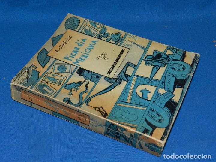 Libros antiguos: (MLIT) A JIMÉNEZ - PICARDÍA MEXICANA , LIBRO MEX EDITORIES 1960, 3 EDICIÓN, ILUSTRADO - Foto 2 - 197617308