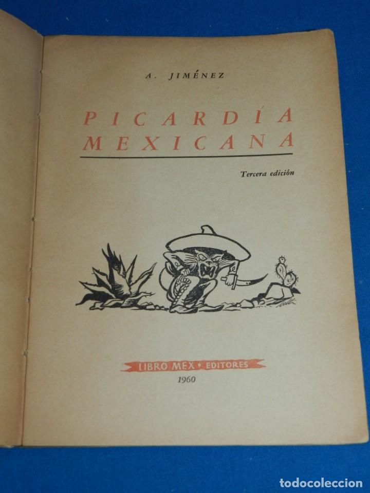 Libros antiguos: (MLIT) A JIMÉNEZ - PICARDÍA MEXICANA , LIBRO MEX EDITORIES 1960, 3 EDICIÓN, ILUSTRADO - Foto 3 - 197617308