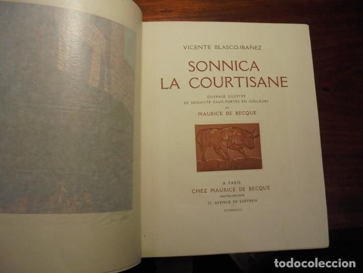BIBLIOFILIA. BLASCO IBAÑEZ. SONICA. EROTICA. EDICIÓN NUMERADA. 1928. (Libros antiguos (hasta 1936), raros y curiosos - Literatura - Narrativa - Erótica)