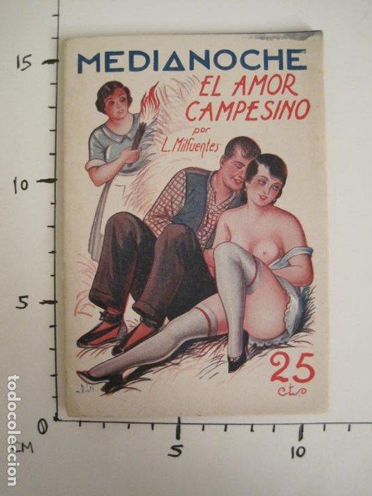 Libros antiguos: MEDIANOCHE-EL AMOR CAMPESINO-NUM·25-NOVELA EROTICA-VER FOTOS-(V-19.551) - Foto 8 - 201326048