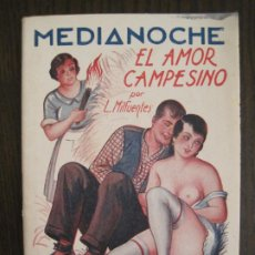 Libros antiguos: MEDIANOCHE-EL AMOR CAMPESINO-NUM·25-NOVELA EROTICA-VER FOTOS-(V-19.551). Lote 201326048