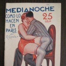 Libros antiguos: MEDIANOCHE-COMO LO HACE EN PARIS-NUM·27-ILUSTRACIONES ADAN-NOVELA EROTICA-VER FOTOS-(V-19.553). Lote 201326301