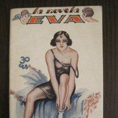 Libros antiguos: LA NOVELA EVA-ENCARNA LA ENIGMATICA-NUM·5-ILUSTRACIONES KIF-NOVELA EROTICA-VER FOTOS-(V-19.557). Lote 201327106