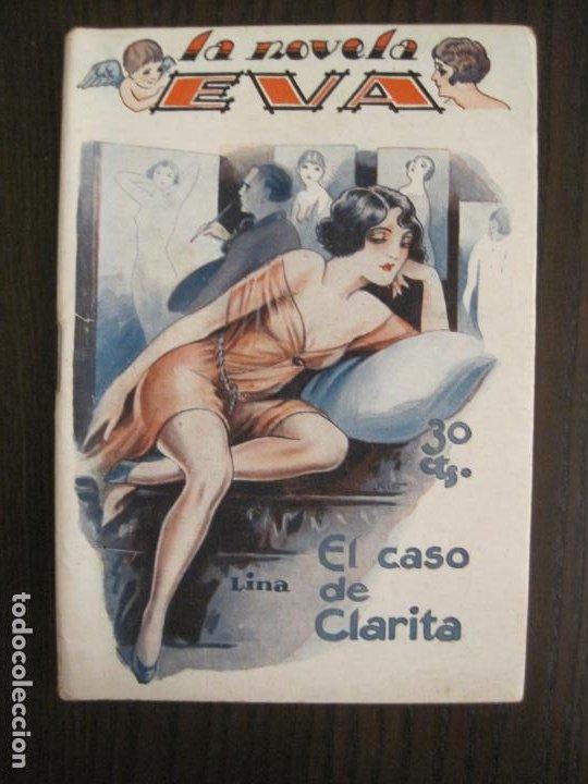 LA NOVELA EVA-EL CASO DE CLARITA-NUM·8-ILUSTRACIONES KIF-NOVELA EROTICA-VER FOTOS-(V-19.558) (Libros antiguos (hasta 1936), raros y curiosos - Literatura - Narrativa - Erótica)