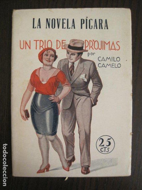 LA NOVELA PICARA-UN TRIO DE PROJIMAS-NUM·57-ILUSTRACIONES ARGUS-NOVELA EROTICA-VER FOTOS-(V-19.559) (Libros antiguos (hasta 1936), raros y curiosos - Literatura - Narrativa - Erótica)