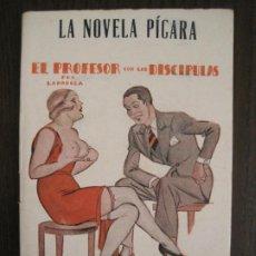 Libros antiguos: LA NOVELA PICARA-PROFESOR CON LAS DISCIPULAS-NUM·77-ILUS· ARGUS-NOVELA EROTICA-VER FOTOS-(V-19.560). Lote 201327573