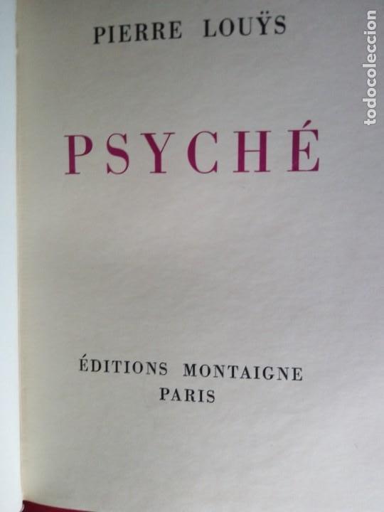 Libros antiguos: EROTICA PIERRE LOUYS PSYCHE EDITIONS MONTAIGNE PARIS 1930 ED NUMERADA GRABADOS VER FOTOS - Foto 4 - 203027195