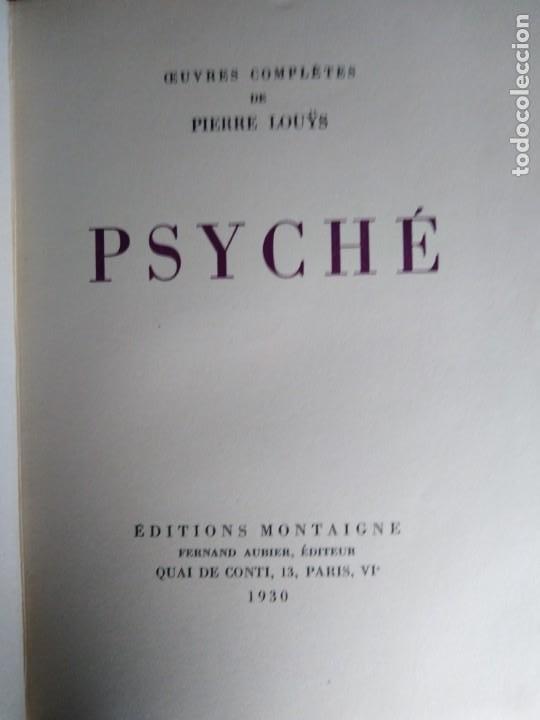 Libros antiguos: EROTICA PIERRE LOUYS PSYCHE EDITIONS MONTAIGNE PARIS 1930 ED NUMERADA GRABADOS VER FOTOS - Foto 5 - 203027195