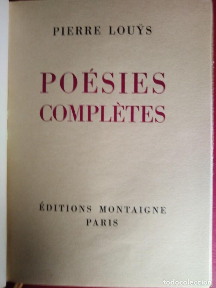 Libros antiguos: EROTICA PIERRE LOUYS POESIES EDITIONS MONTAIGNE PARIS 1930 ED NUMERADA GRABADOS VER FOTOS - Foto 4 - 203027956