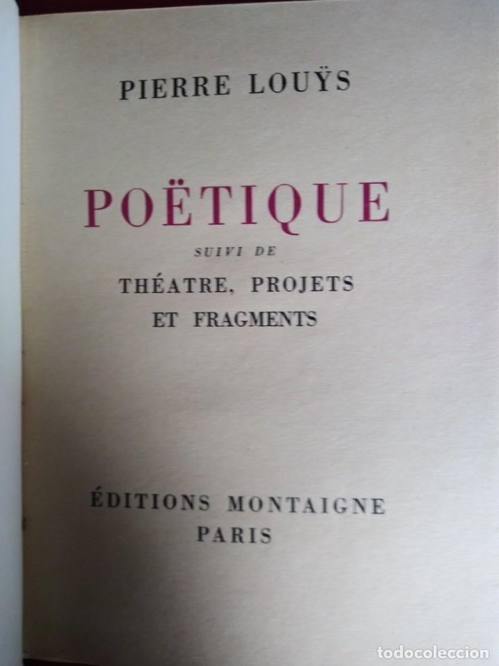 Libros antiguos: EROTICA PIERRE LOUYS POETIQUE EDITIONS MONTAIGNE PARIS 1930 ED NUMERADA GRABADOS VER FOTOS - Foto 2 - 203029208