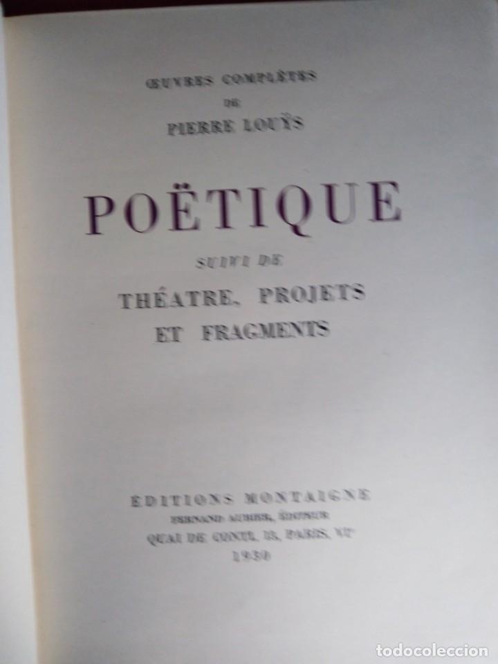 Libros antiguos: EROTICA PIERRE LOUYS POETIQUE EDITIONS MONTAIGNE PARIS 1930 ED NUMERADA GRABADOS VER FOTOS - Foto 3 - 203029208
